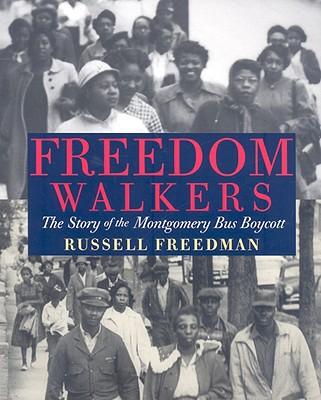 Freedom Walkers By Freedman, Russell
