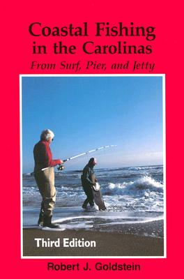 Coastal Fishing in the Carolinas By Goldstein, Robert J.